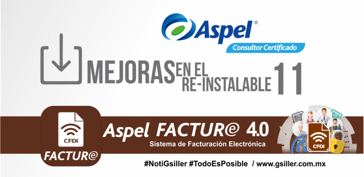 Aspel FACTURe 4.0: Mejoras en el Re-instalable 11
